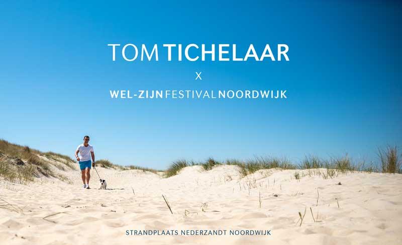 Tom Tichelaar Welzijn Festival Noordwijk